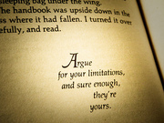 Argue for Your Limitations...