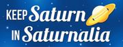 Keep Saturn in Saturnalia
