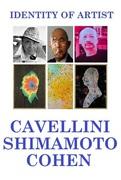 Shozo Shimamoto - Guglielmo Achille Cavellini - Ryosuke Cohen IDENTITY OF ARTIST