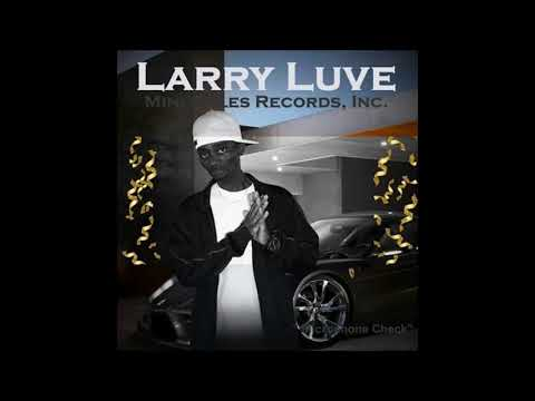 Just A Playa By Larry Luve