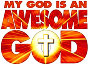 Awesome God!