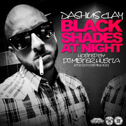 Dashius Clay x DJ Mister Hustla - Black Shades Cover
