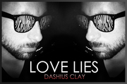Dashius_Clay_Love_Lies