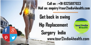 Get back in swing with Hip Replacement Surgery in India