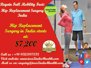 Regain full mobility fast: Hip Replacement Surgery India
