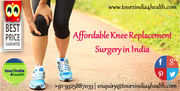 Affordable Knee Replacement Surgery in India