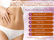 Consult the Best Plastic Surgeon in India for Your Body Lift Cosmetic Procedure