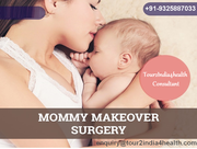 Book Low Cost Mommy Makeover in India via Tour2India4Health