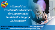Minimal Cost Treatment and Services for Laparoscopic Gallbladder Surgery in Bangalore