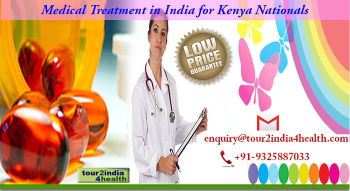 Medical Treatment in India for Kenya Nationals