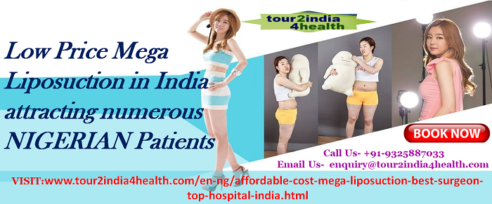 Low Price Mega Liposuction In India Attracting Numerous NIGERIAN Patients