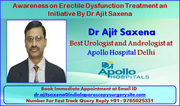 Awareness on Erectile Dysfunction Treatment an Initiative by Dr Ajit Saxena