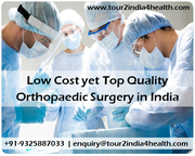 Low Cost yet Top Quality Orthopaedic Surgery in India