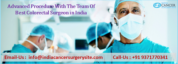 Advanced Procedure With The Team Of Best Colorectal Surgeon in India