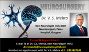 Dr. V. S. Mehta the Best Clinical Mind with Ultramodern Diagnostic and Treatment Approach for Neurological Disorder