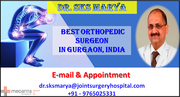 Dr. SKS Marya Restoring Your Quality of Life By Joint Replacement Surgery in India