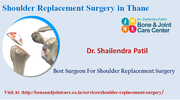 Shoulder Replacement Surgery In Thane