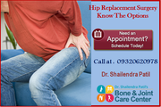 Hip Replacement  surgery Option