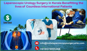 Laparoscopic Urology Surgery in Kerala benefitting the lives of countless International Patients