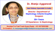 Dr.  Manju Aggarwal Providing The Best Renal Care For You In India