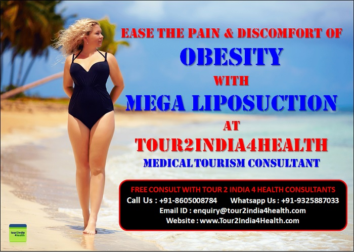 Ease the Pain & Discomfort of Obesity with Mega Liposuction at Tour2India4Health