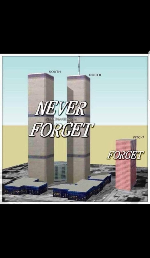 NEVER FORGET WTC. JUST FORGET WTC 7
