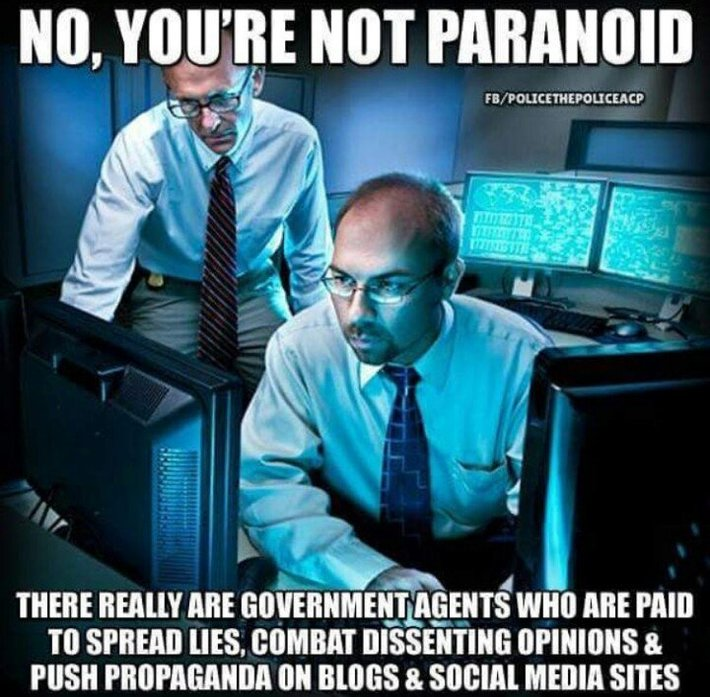 NO, YOU'RE NOT PARANOID