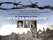 AMERICAN MAGDALENES
