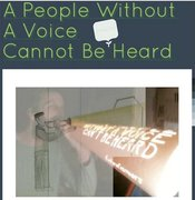 A People Without A Voice...Can Not Be Heard...OPOW...The Voice Of The Voiceless