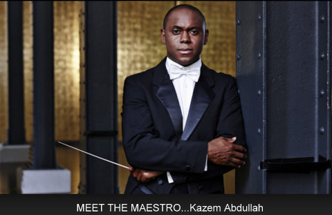 MEET THE MAESTRO...Kazem Abdullah