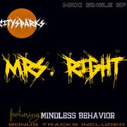 CITYSPARKS - MRS RIGHT FEAT. MINDLESS BEHAVIOR MAXI SINGLE EP