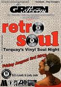 RETRO SOUL - Torquay's vinyl soul night - friday Aug 3rd