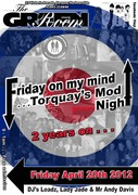 FRIDAY ON MY MIND - Torquay's Mod night - April 20th 2012