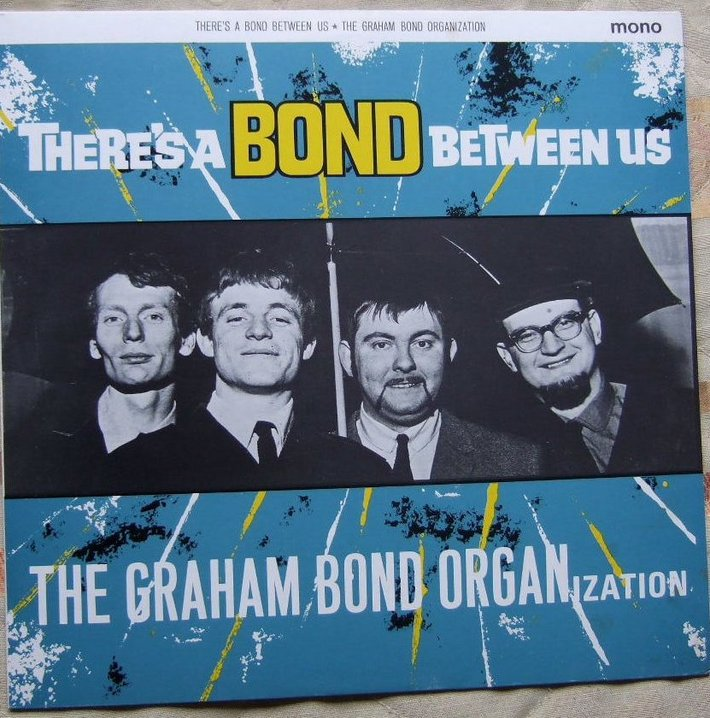 The Graham Bond Organization - There's A Bond Between Us