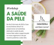 """Workshop """"A Saúde da Pele"""" – 25 de maio de 2019"""