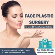 Face Plastic Surgery To Look 10 Years Younger In India