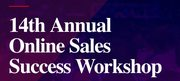 14th Annual Online Sales Success Workshop