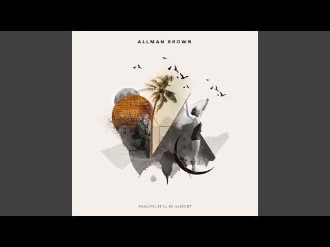Allman Brown - Darling, It'll Be Alright
