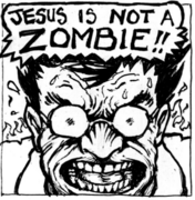 'Jesus is a ZOMBIE!' Tractoon #1 (cover)