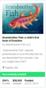 Grandmother Fish funded