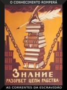 O conhecimento romperá as correntes da escravidão