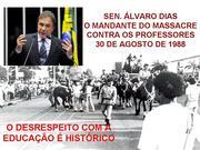 no Paraná as escolas se calam no dia 30 de agosto