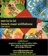 Ooo La La La French Roast Wifflebrew
