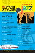 """The 'new' World STAGE """"Spring Jazz Concert Series +"""" Apr., & May '18"""