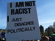 I am NOT Racist I just disagree politically