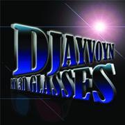 """Djayvoyn X """"My 3D Glasses"""
