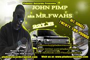 John Pimp aka Mr.FWAHS