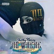 Philthy Money - No Where (Album Cover)