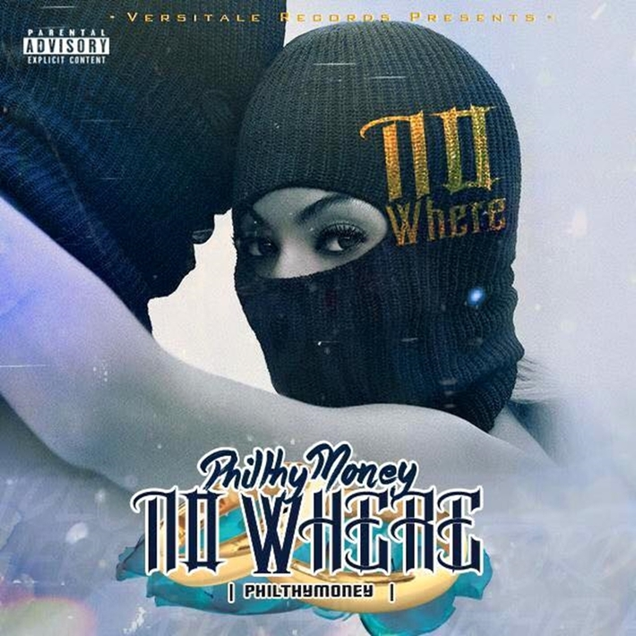 Philthy Money - No Where (Album Cover)