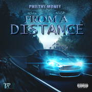 Philthy Money Artwork - From A Distance